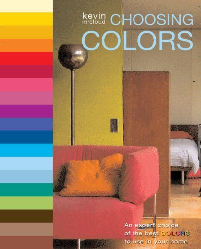 Choosing Colors An Expert Choice Of The Best To Use In Your Home Kevin McCloud Find This Pin And More On Interior Design Books