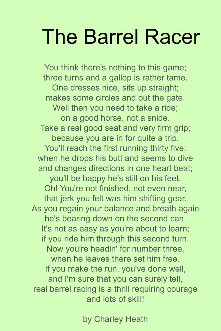 Not a barrel racer (yet ;) ) But I thought this was a cute poem.