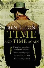 Time and Time Again by Ben Elton. It's the 1st of June 1914 and Hugh Stanton, ex-soldier and celebrated adventurer is quite literally the loneliest man on earth. No one he has ever known or loved has been born yet. Stanton knows that a great and terrible war is coming. He knows this because, for him, that century is already history.  Somehow he must change that history. He must prevent the war. A war that will begin with a single bullet. But can a single bullet truly corrupt an entire…
