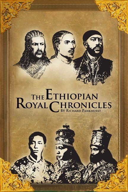 The Ethiopian Royal Chronicles - 978-1-59907-040-7 - Upcoming Titles - by Richard Pankhurst - Ethiopia's Long Established Written Language Has