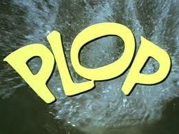 Plop is my favourite word!  I don't know why...