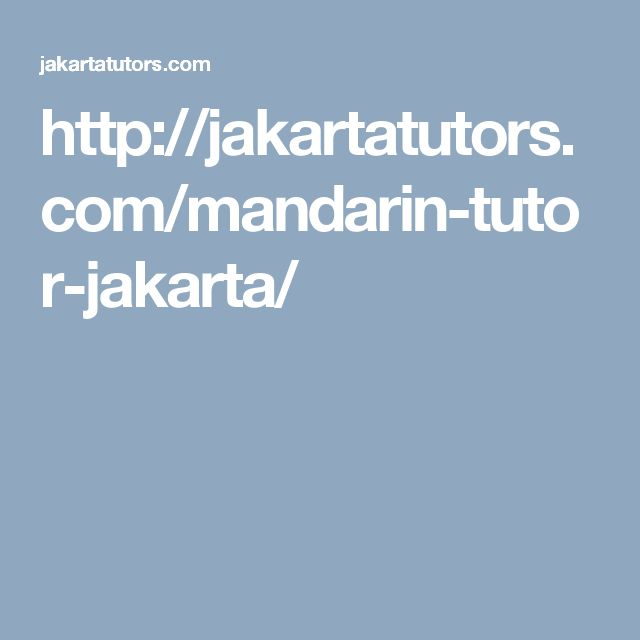 http://jakartatutors.com/mandarin-tutor-jakarta/