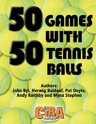 This 50 Games book is 85 pages of games using 50 tennis balls (get them cheap at the dollar store or pick up used balls at the local tennis club). These activities include warm-up games, ball games, ball-throwing games, sport variations, relay games, wall games, tag games and a few extra games thrown in.