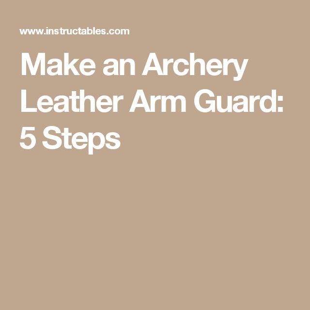 Make an Archery Leather Arm Guard: 5 Steps