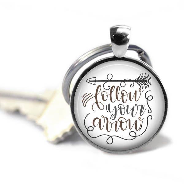 Follow your arrow - Positive key chain - Encouragement gift - Graduation gift - Girl boss gift - Daughter gift - Sweet 16 gift - Boho gifts
