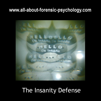 http://www.all-about-forensic-psychology.com/insanity-defense.html. The Forensic Psychologist & The Insanity Defense. Click on image or see following link for information and resources. http://www.all-about-forensic-psychology.com/insanity-defense.html    (Photo Credit: thewhitestdogalive)