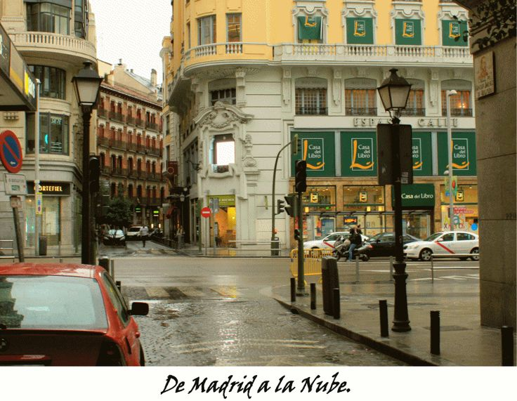 934 best images about madrid fotos antiguas on pinterest portal carmen dell 39 orefice and primer - Casa del libro calle alcala ...