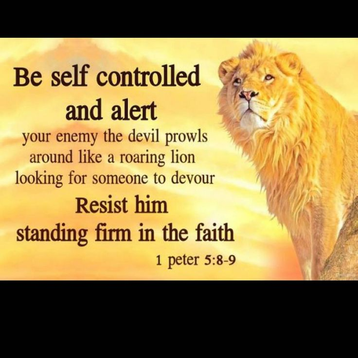 """Honor God not men on Instagram: """"1 Peter 5:8-9-  Be sober, be vigilant; because your adversary the devil, as a roaring lion, walketh about, seeking whom he may devour: 9…"""""""