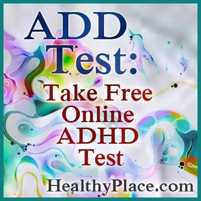 Free online ADD test for adults and ADHD test for children. This ADD and ADHD test assesses the symptoms of ADHD. Can be shared w/ doctor.