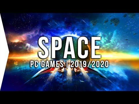 30 Upcoming PC Space Games in 2019 & 2020  New Sci-fi Open World Sandbox Sim!