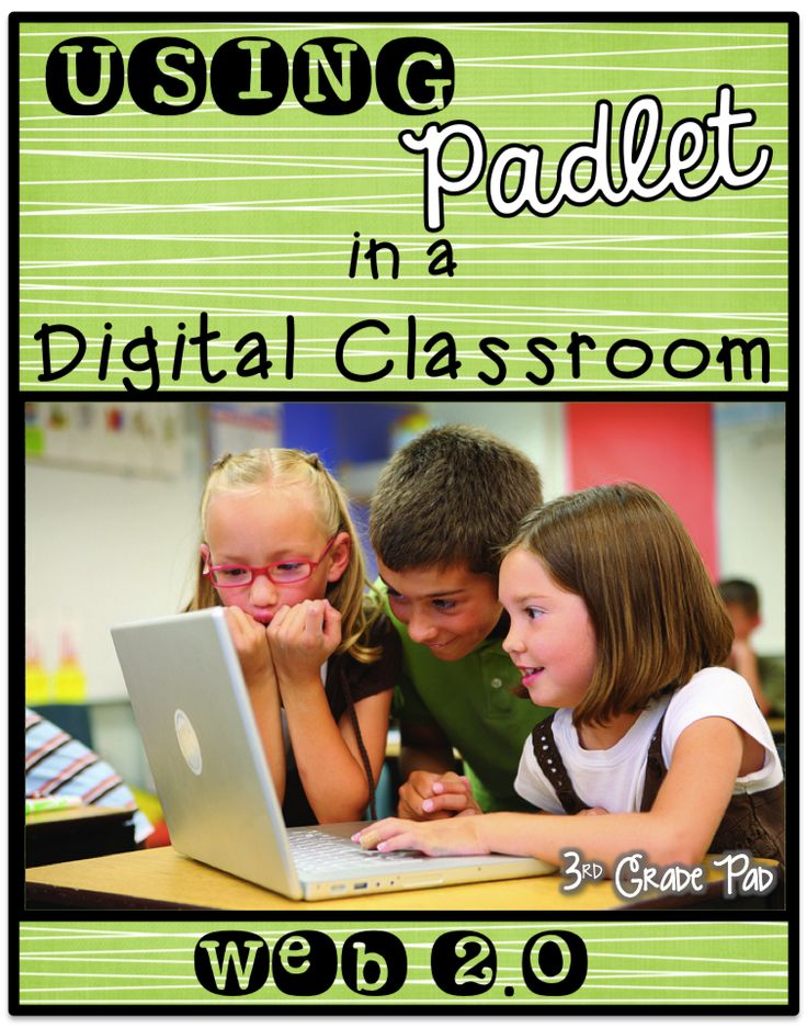 3rd Grade Pad : Using Padlet in a Digital Classroom  Web 2.0 tools