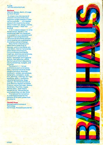American Graphic Design    This is the back cover of the famous MIT press Bauhaus publication, originally designed by Muriel Cooper in 1969, with additions in a reprinting in 1976. This publication went on through a fourth printing in 1980.