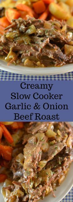 Creamy Slow Cooker Garlic & Onion Beef Roast Recipe from Hot Eats and Cool Reads! A pure comfort food dinner thats made in the crock pot! Serve over mashed potatoes pasta or rice and a vegetable for a complete meal! #pastafoodrecipes