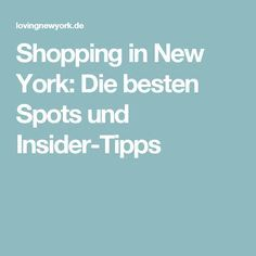 Shopping in New York 👠Die besten Spots & Insider-Tipps 2018 💖