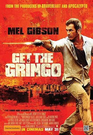 Get The Gringo (Showtime) | Movies I Watched 2018 | 2012