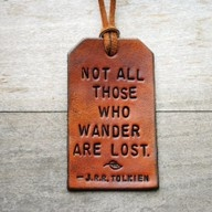 .: Lost, Jrrtolkien, Dr. Who, Travel, Favorite Quotes, Leather, Jrr Tolkien, Luggage Tags, Mottos