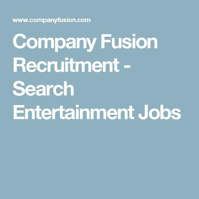 Company Fusion Recruitment - Search Entertainment Jobs