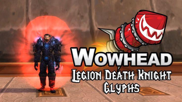 Legion Death Knight Glyphs - YouTube