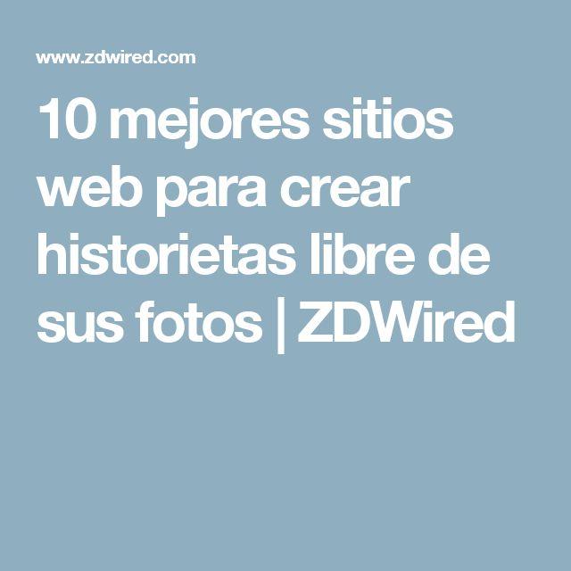 10 mejores sitios web para crear historietas libre de sus fotos    ZDWired