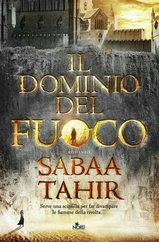 17. Il dominio del fuoco di Sabaa Tahir