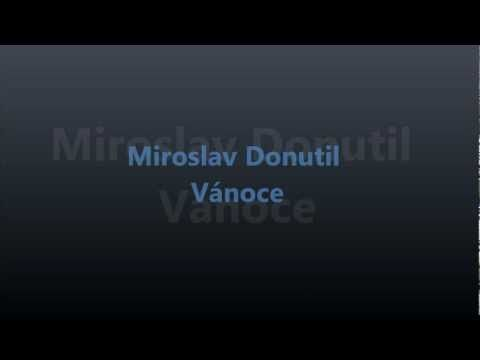 Miroslav Donutil - Vánoce - YouTube