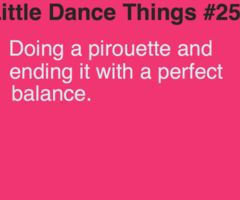 Little Dance Things omg I did it the other day and I tried so hard not to smile like an idiot