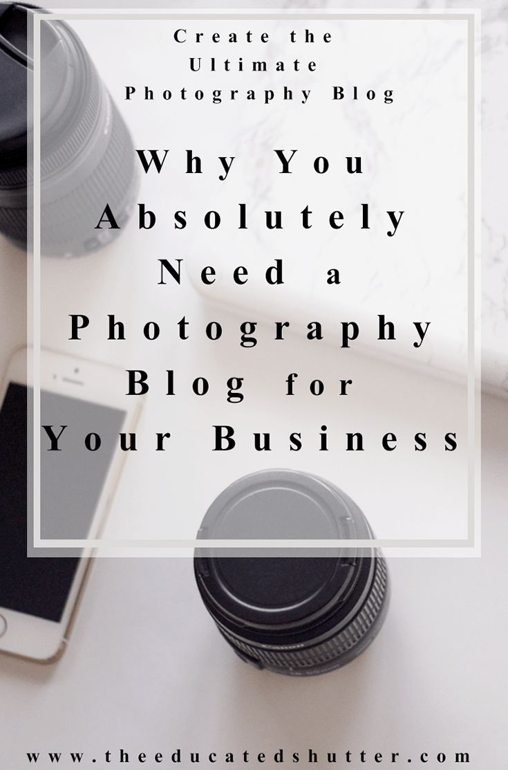 If there is one thing that I've learned from having my own photography business is a photography blog is a must to book potential clients. Don't believe me? Come see why you need to stop waiting to launch or update your own blog for your photography business. (Plus, a few tips about getting started!) | The Educated Shutter