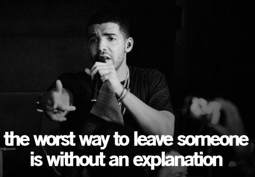 Drake Quote The Worse Feeling Is When Someone Makes You: Best 25+ Closure Quotes Ideas On Pinterest