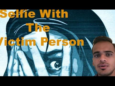 Selfie With The Victim Person || Deepanshu Yadav