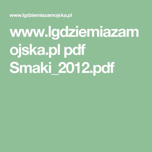 www.lgdziemiazamojska.pl pdf Smaki_2012.pdf