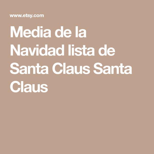 Media de la Navidad lista de Santa Claus Santa Claus
