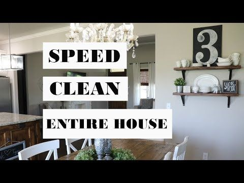 SPEED CLEAN | ENTIRE HOUSE | MOTIVATIONAL CLEANING VIDEO – YouTube