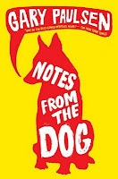 Notes from the Dog: Worth Reading, Dogs, Books Worth, Gary Paulsen, Pal Matthew, By, Notes