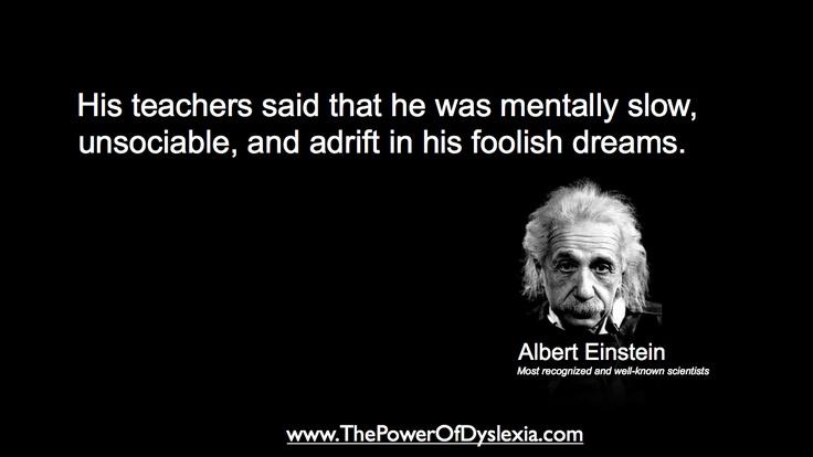 Albert Einstein Reading Quote: Dyslexia Quotes