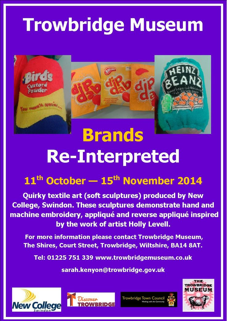 Saturday 11th October to Saturday 15th November 2014 Brands Re-Interpreted, Quirky textile art (soft sculptures) produced by twenty six, second year, A Level Fashion and Textiles students at New College, Swindon.