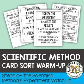 Scientific Method Steps and Experiment Card SortThis  Scientific Method Steps and Experiment Card Sort Activity can be used as an introduction, warm-up, enrichment, or review for your scientific method unit as students read the steps, place them in order, and align them with an example experiment.