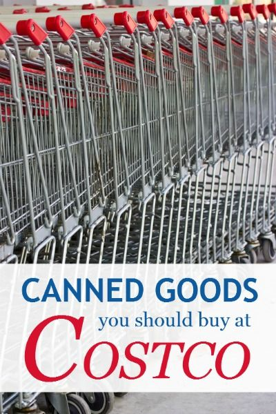 Canned goods you should buy at Costco -- includes Walmart vs. Costco price comparisions