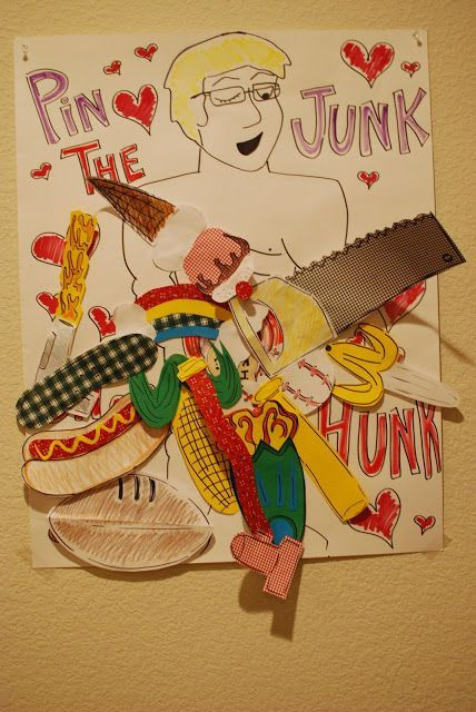 Pin the Junk on the Hunk... LOL I would change this to a picture of a hollywood