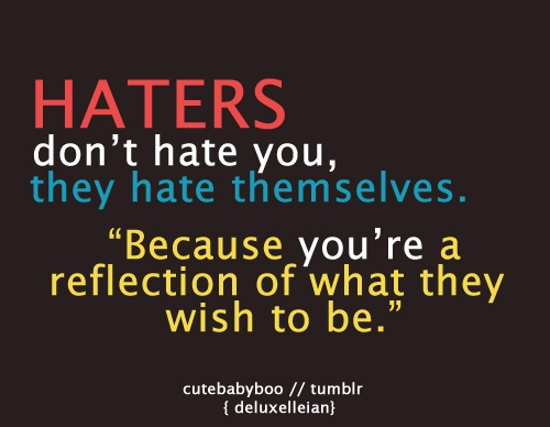Ture that:) #haters #quote