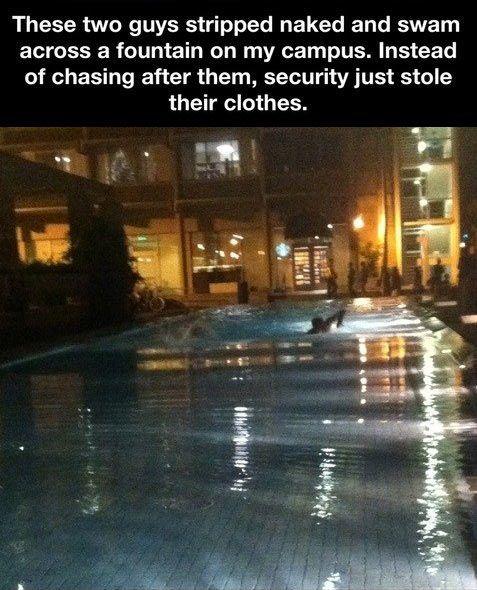 Campus security FTW.