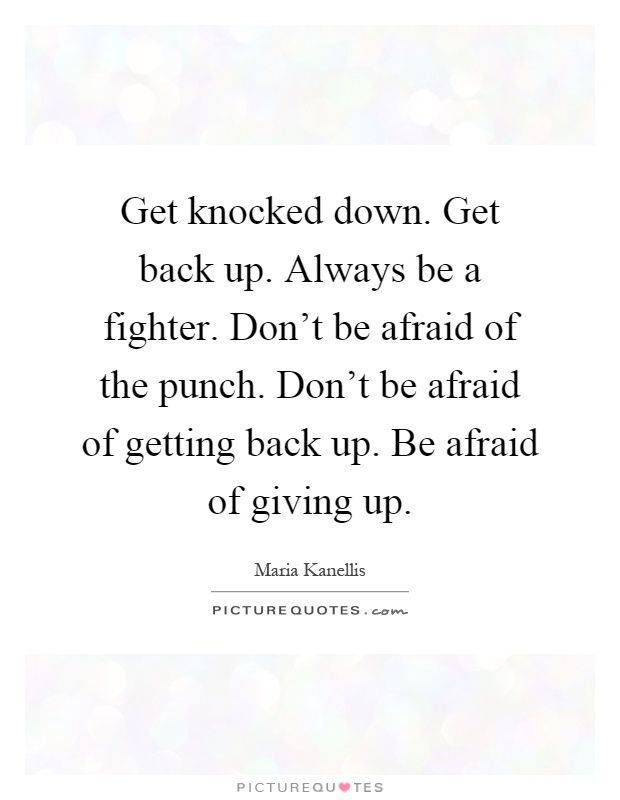 Image Result For Get Back Up Quotes Quotes Pinterest Quotes