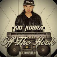 KiD KOBRA - Don't Stop (Original Mix)[Off The Hook - Album] by KiD KOBRA on SoundCloud