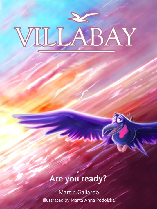 VillaBay - The adventures of Codi and his friends - (Ages 8-10 10-12): Are you ready? Illustrated tale. Animated epic movie style. - Martin Gallardo