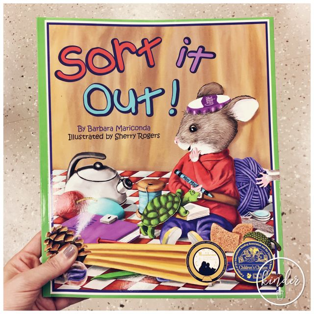 A Pinch of Kinder: My Favourite Read Aloud for Teaching Sorting - Sort It Out! By Barbara Mariconda