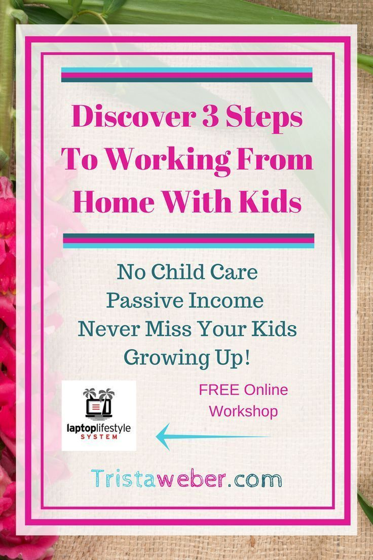 work from home with kids parenting tips mom advice new mom advice