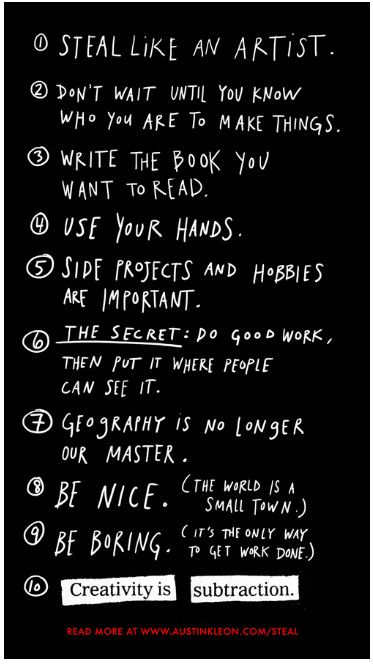 Yes: Books, Advice For Artists, Small Town, Austinkleon, Inspiration Creative Quotes, Austin Kleon, Stealing, Living, Creative Inspiration