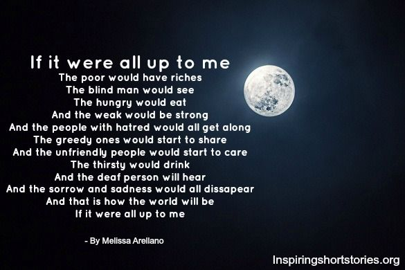 if it were all up to me inspirational poem by melissa