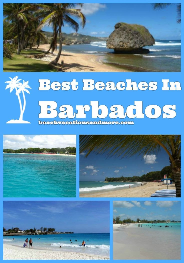 Best beaches in Barbados: Sandy Lane, Carlisle bay, Bathsheba, Paynes Bay, Rockley, Enterprise (Miami), Bottom Bay, Crane,Hastings and Dover Beach
