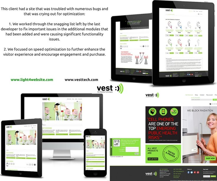 Vest is an online resource to protect people from harmful effects of everyday radiation by providing tested and proven anti-radiation solutions that have been developed, designed and manufactured in high quality and stylish designs. This client had a site that was troubled with numerous bugs and that was crying out for optimization.