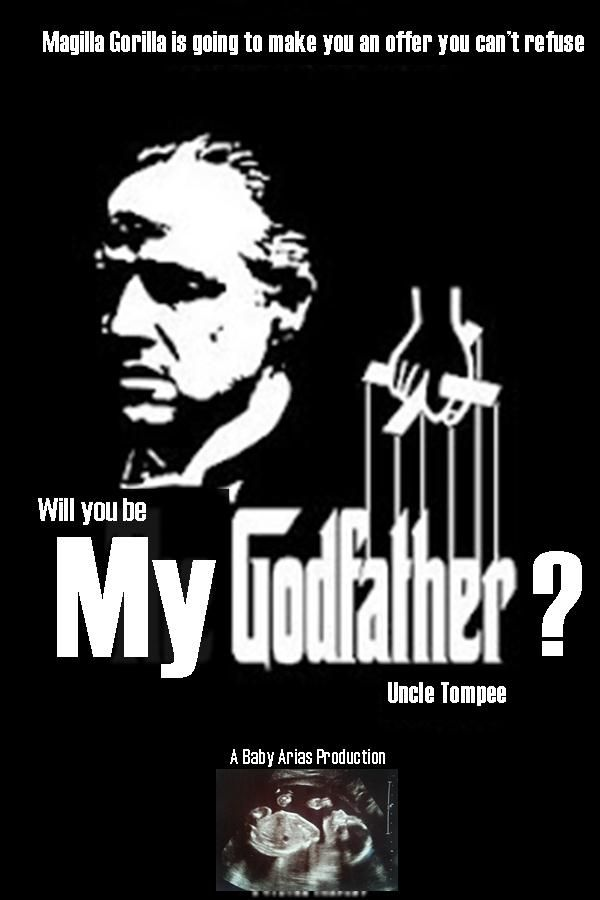 Will you be my godfather poster